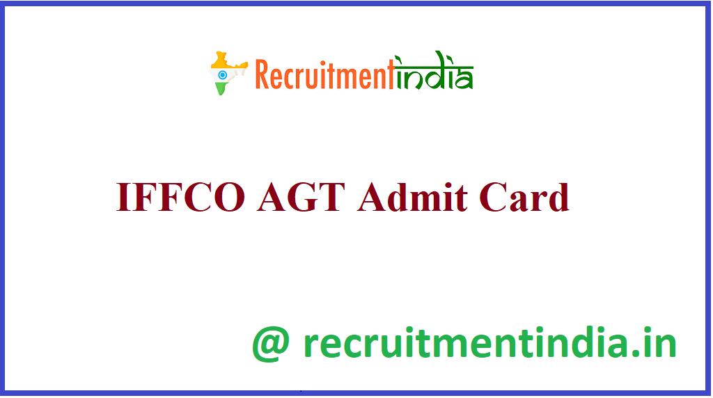 IFFCO AGT Admit Card