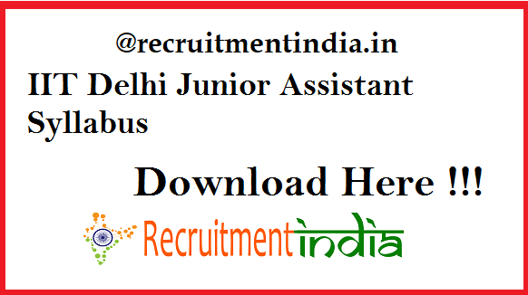 IIT Delhi Junior Assistant Syllabus 2019