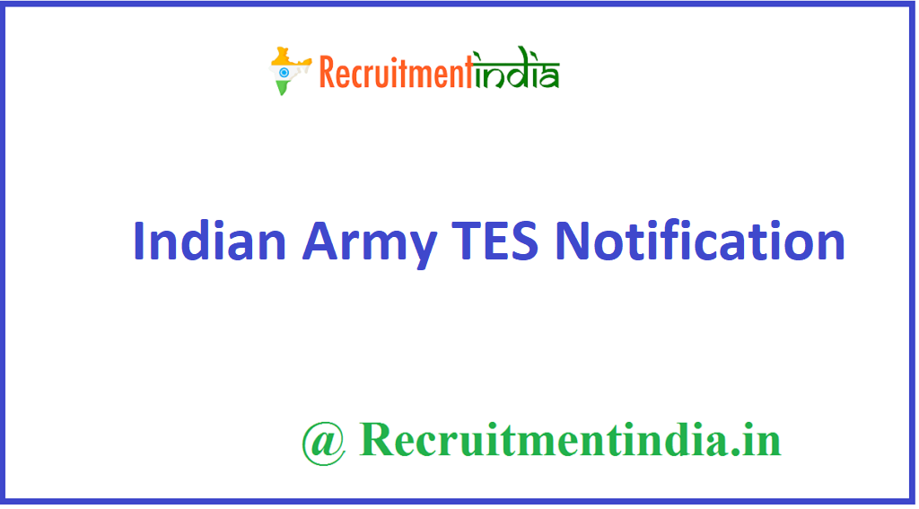 Indian Army TES Notification