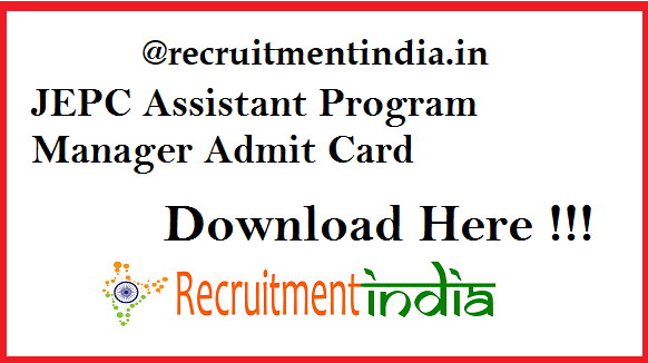 JEPC Assistant Program Manager Admit Card 2019