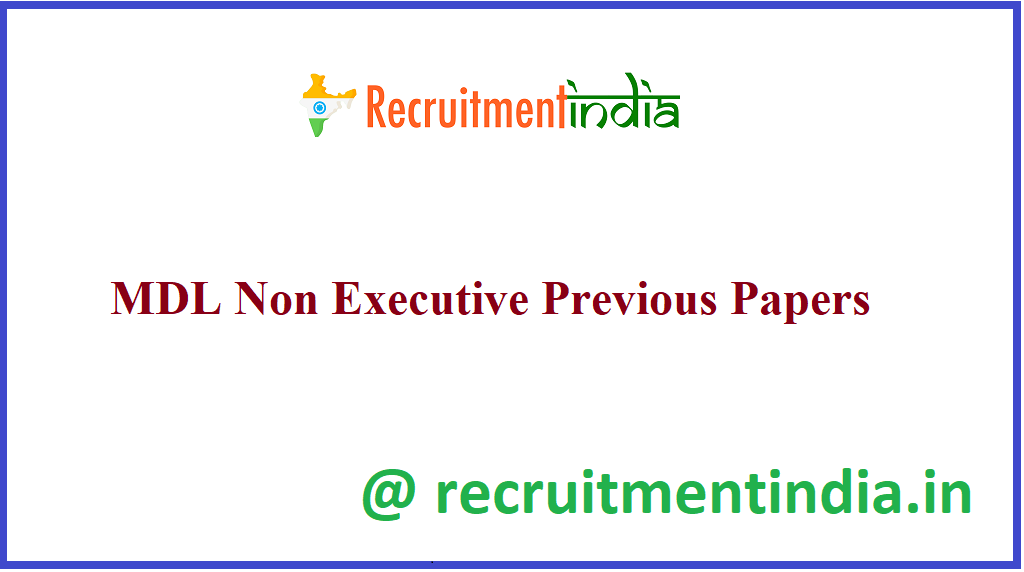 MDL Non Executive Previous Papers