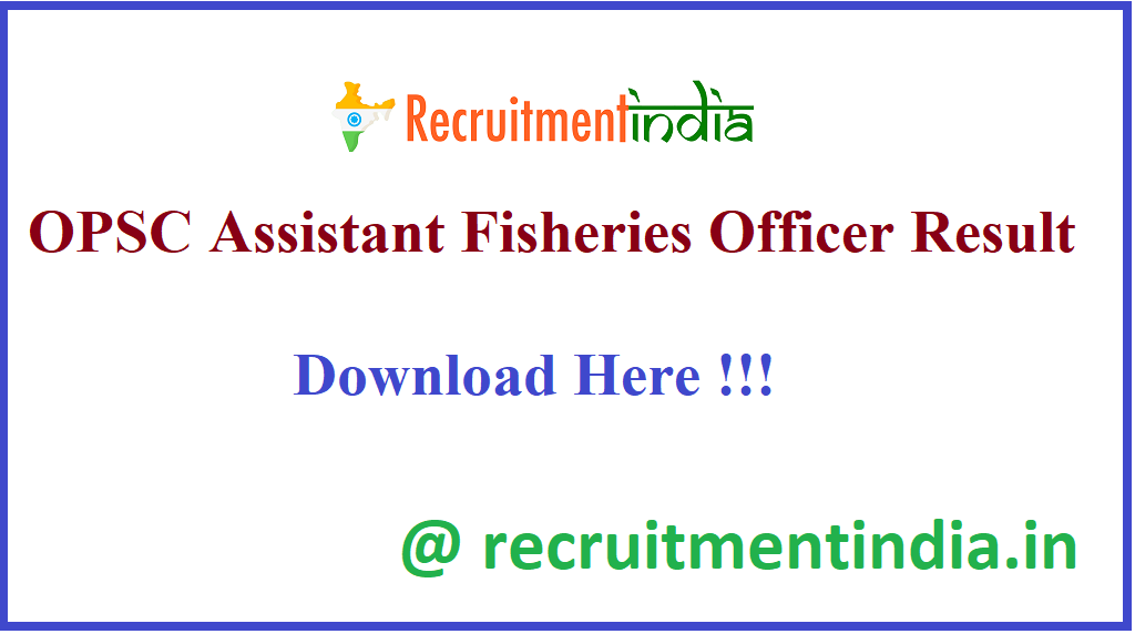 OPSC Assistant Fisheries Officer Result 2020