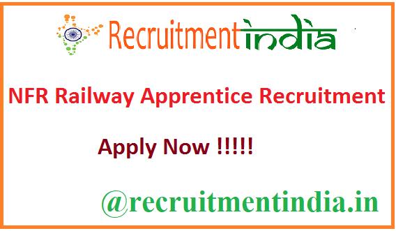 NFR Railway Apprentice Recruitment