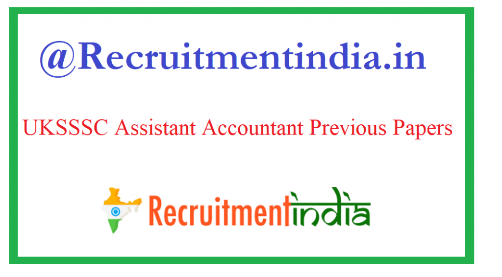 UKSSSC Assistant Accountant Previous Papers