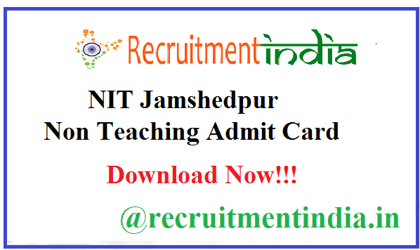 NIT Jamshedpur Non Teaching Admit Card