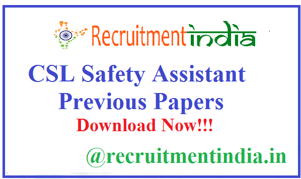 CSL Safety Assistant Previous Papers