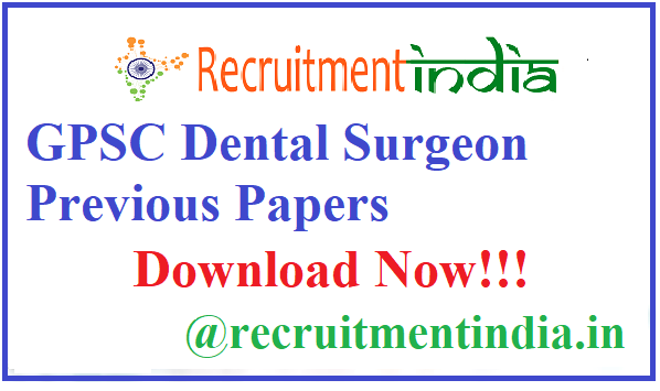 GPSC Dental Surgeon Previous Papers