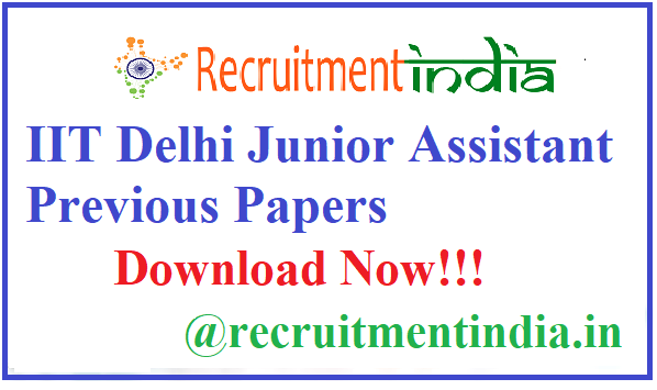 IIT Delhi Junior Assistant Previous Papers