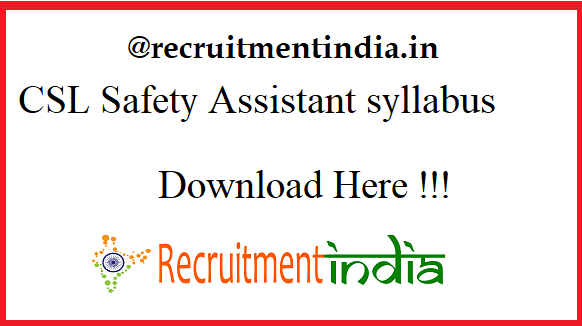 CSL Safety Assistant syllabus 2019