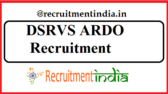 DSRVS ARDO Recruitment