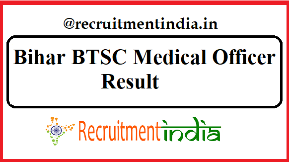 Bihar BTSC Medical Officer Result
