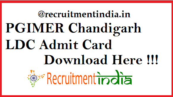 PGIMER Chandigarh LDC Admit Card 2019