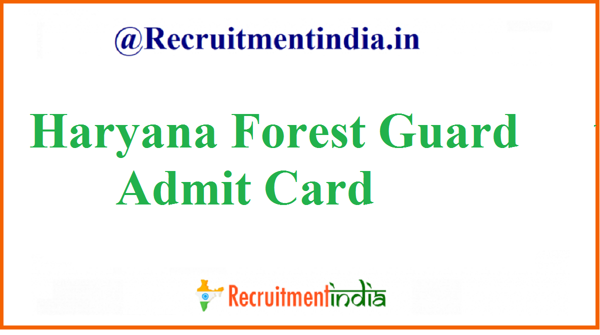 Haryana Forest Guard Admit Card