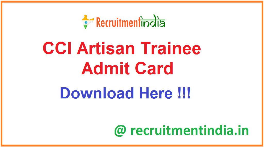 CCI Artisan Trainee Admit Card