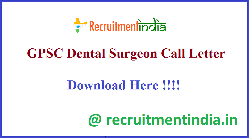 GPSC Dental Surgeon Call Letter