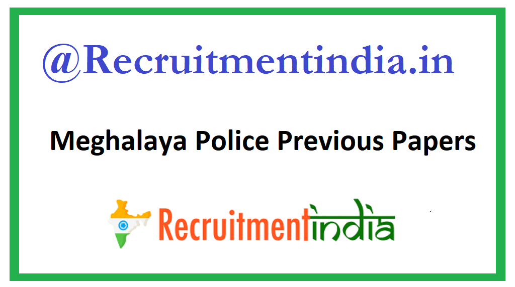 Meghalaya Police Previous Papers