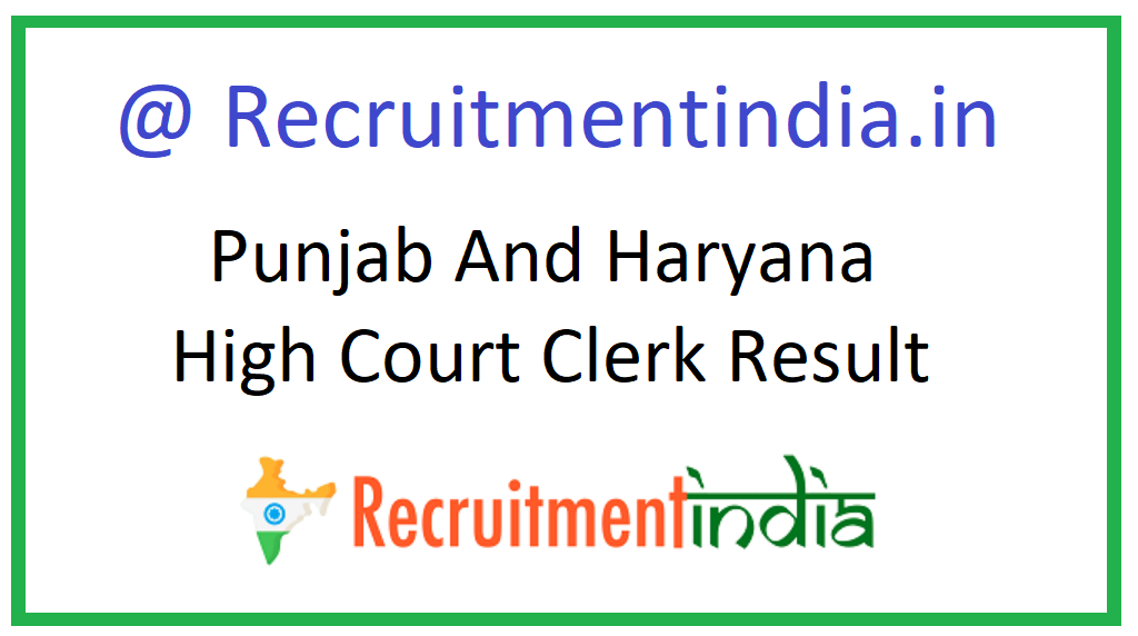 Punjab And Haryana High Court Clerk Result