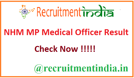 NHM MP Medical Officer Result