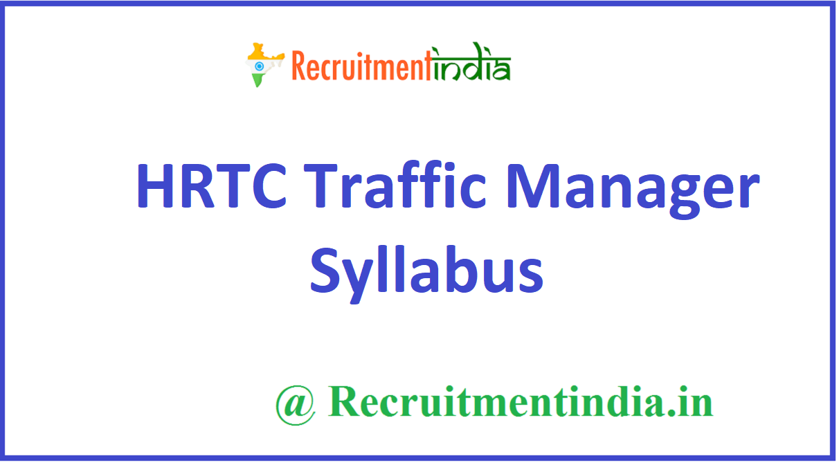 HRTC Traffic Manager Syllabus