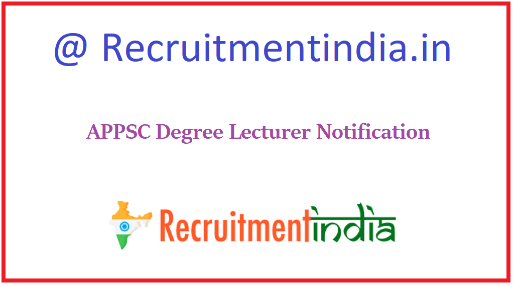 APPSC Degree Lecturer Notification