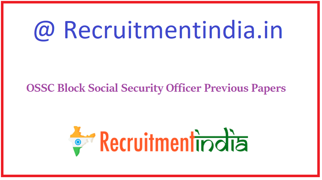 OSSC Block Social Security Officer Previous Papers