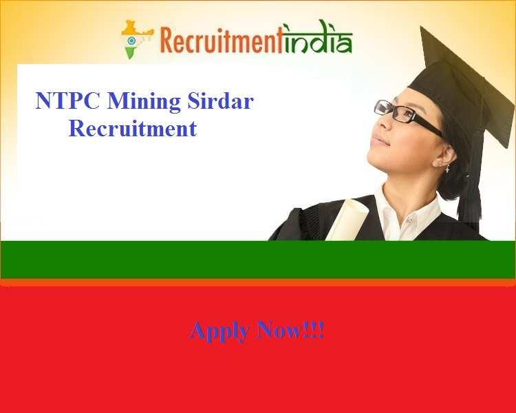 NTPC Mining Sirdar Recruitment