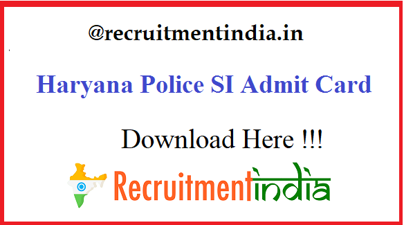 Haryana Police SI Admit Card