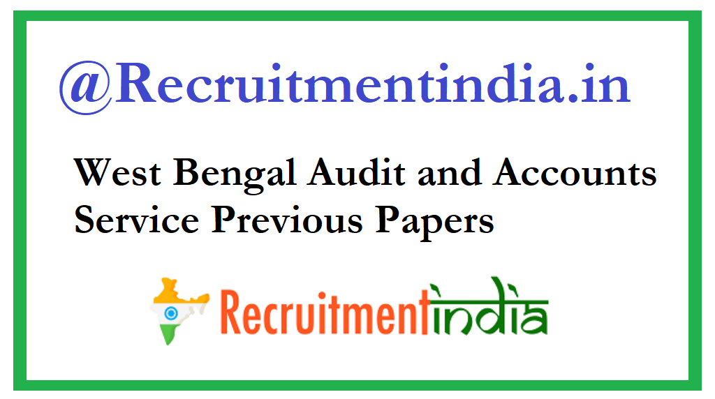 West Bengal Audit and Accounts Service Previous Papers