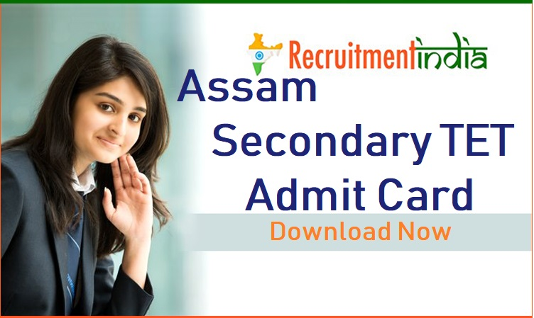 Assam Secondary TET Admit Card