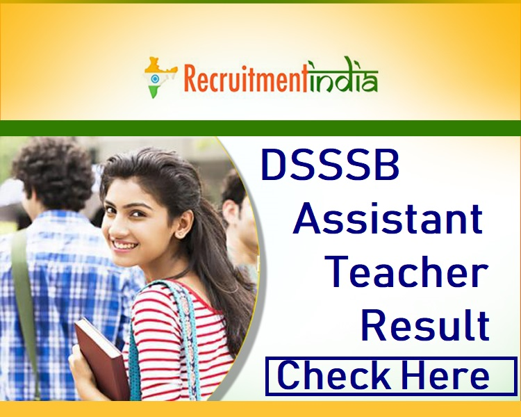 DSSSB Assistant Teacher Result