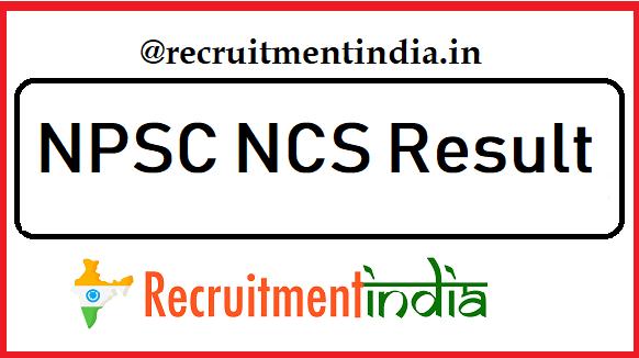 NPSC NCS Result