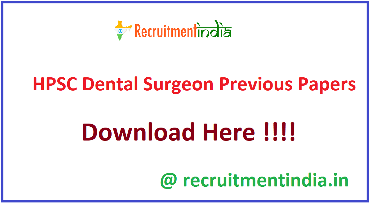 HPSC Dental Surgeon Previous Papers