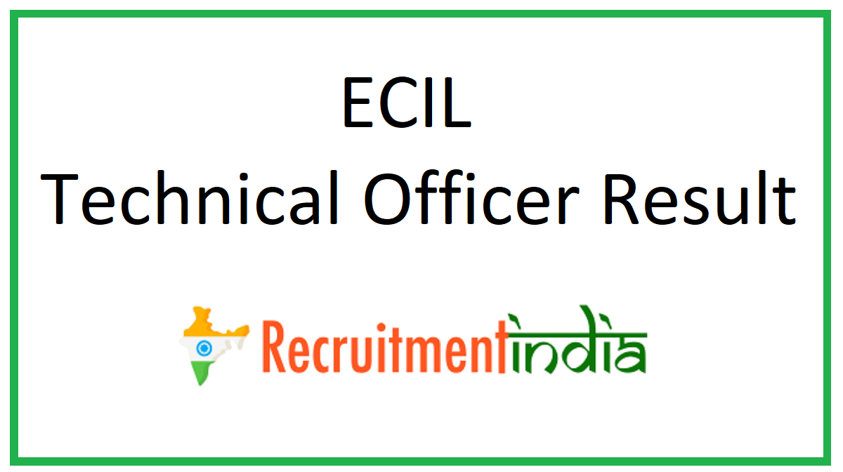 ECIL Technical Officer Result
