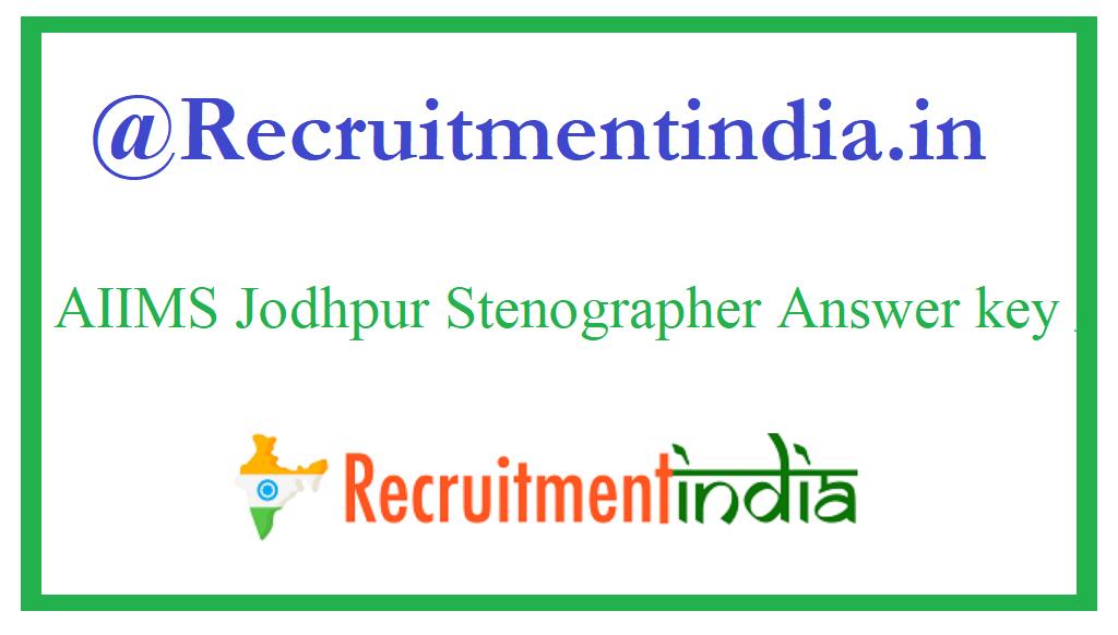 AIIMS Jodhpur Stenographer Answer key