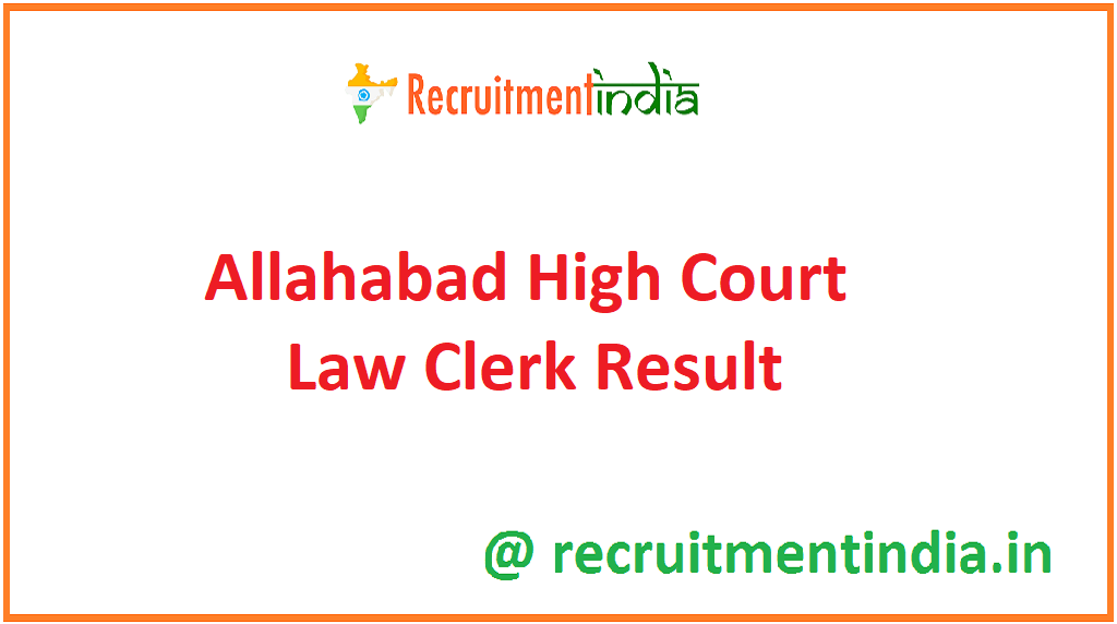 Allahabad High Court Law Clerk Result