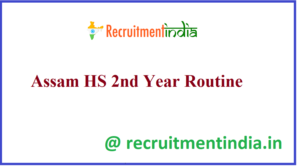Assam HS 2nd Year Routine