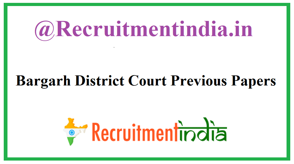 Bargarh District Court Previous Papers