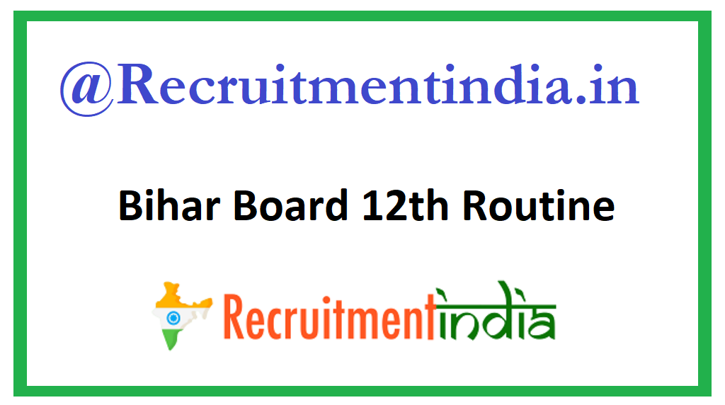 Bihar Board 12th Routine