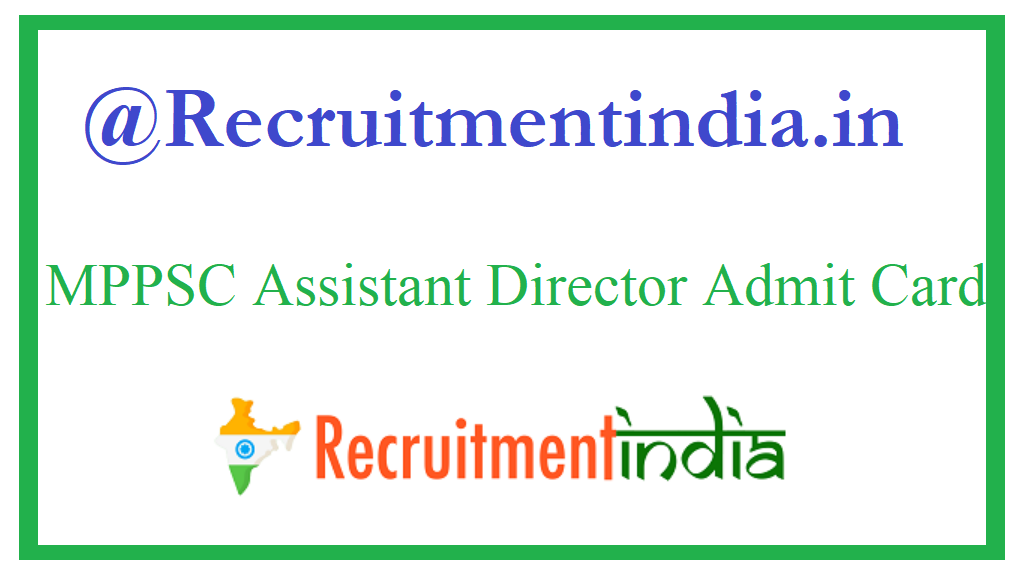 MPPSC Assistant Director Admit Card