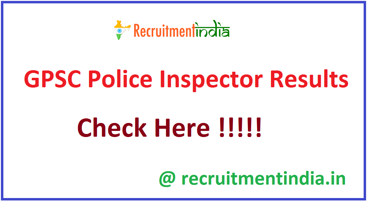 GPSC Police Inspector Results