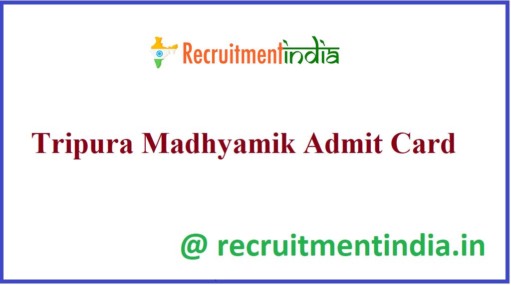 Tripura Madhyamik Admit Card