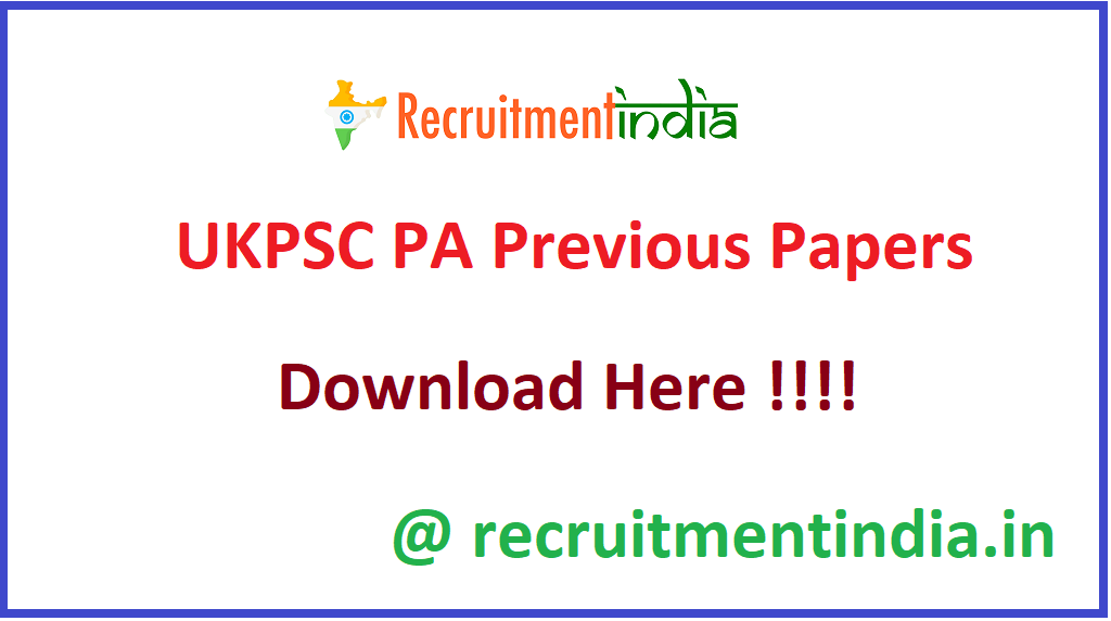 UKPSC PA Previous Papers