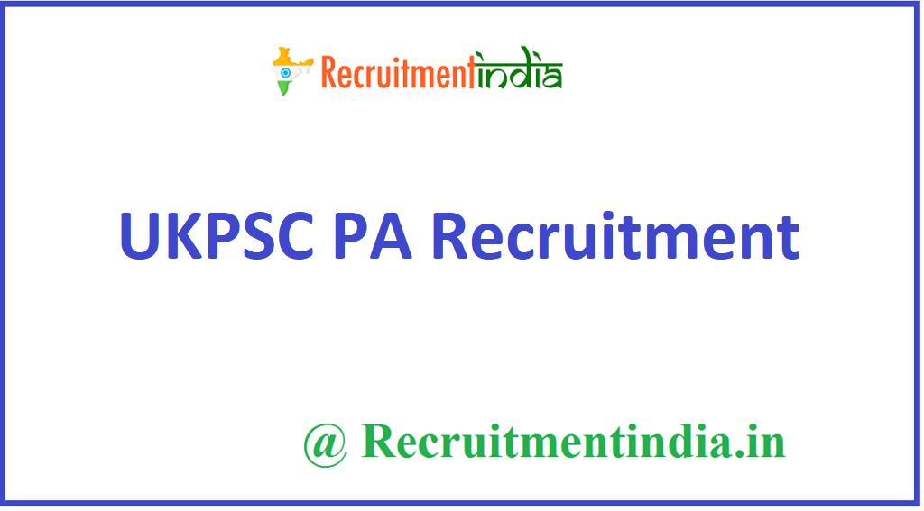 UKPSC PA Recruitment
