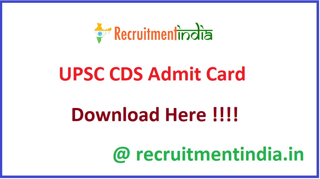 UPSC CDS Admit Card