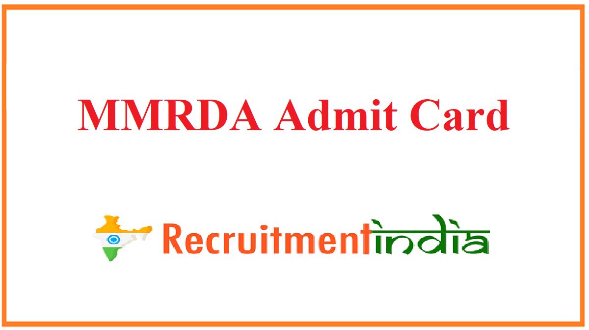 MMRDA Admit Card