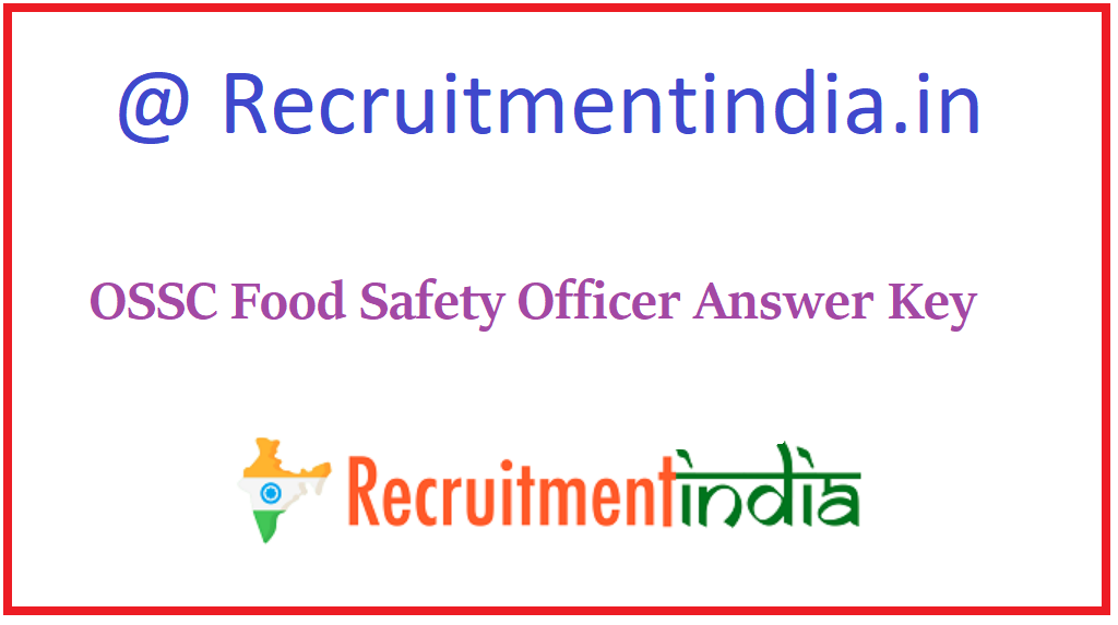 OSSC Food Safety Officer Answer Key