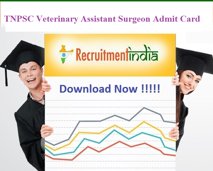 TNPSC Veterinary Assistant Surgeon Admit Card