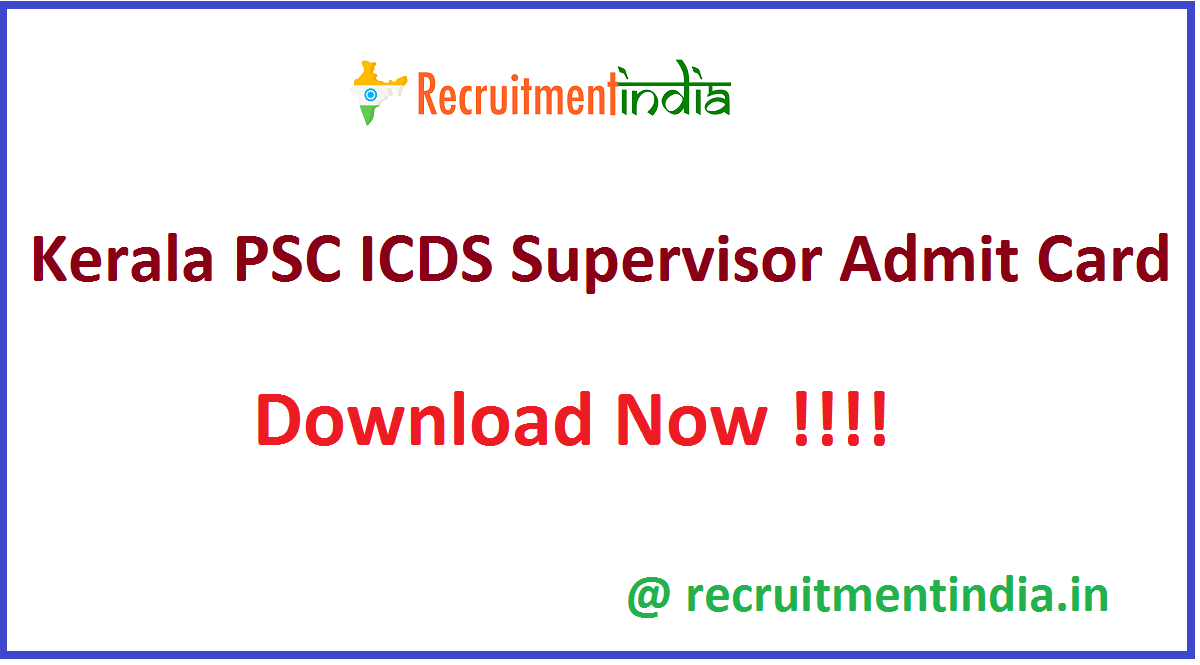 Kerala PSC ICDS Supervisor Admit Card