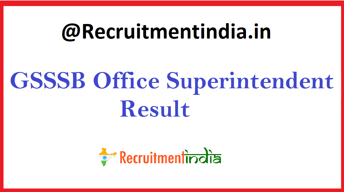 GSSSB Office Superintendent Result