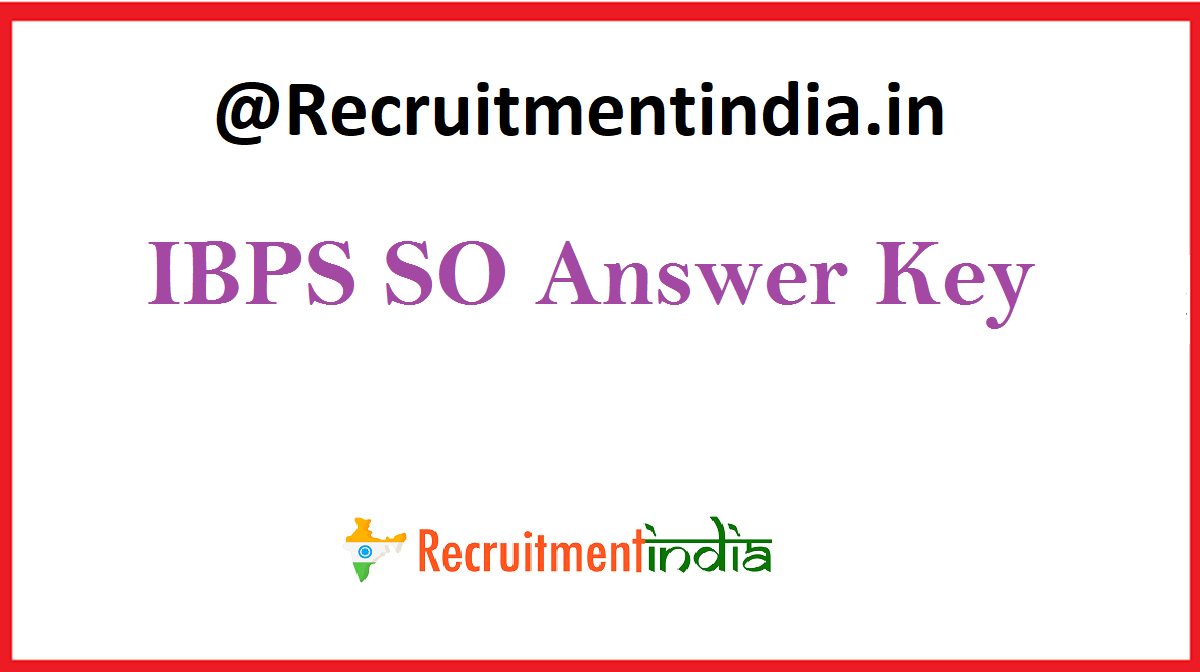 IBPS SO Answer Key